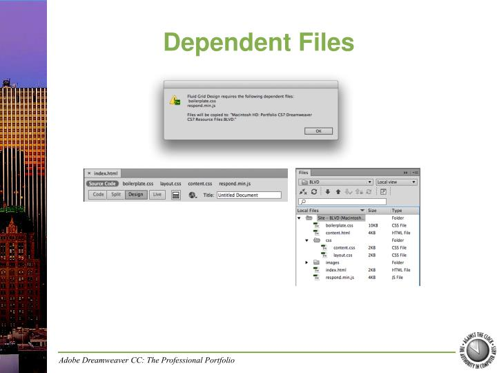 Dependent files