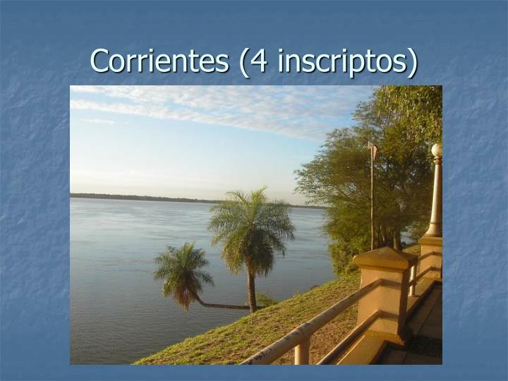 Corrientes (4 inscriptos)