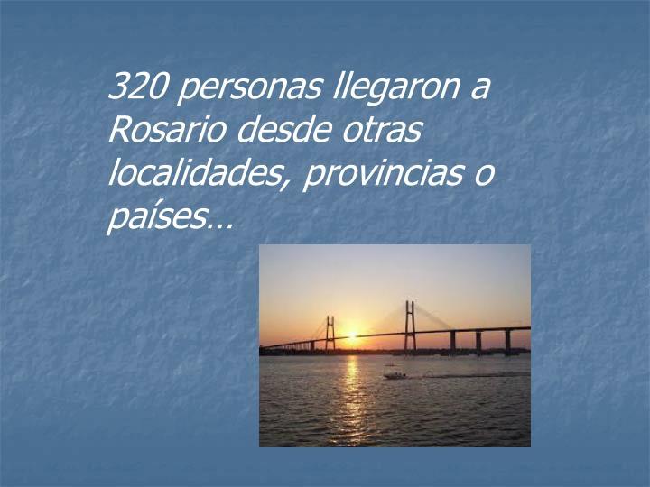 320 personas llegaron a Rosario desde otras localidades, provincias o países…