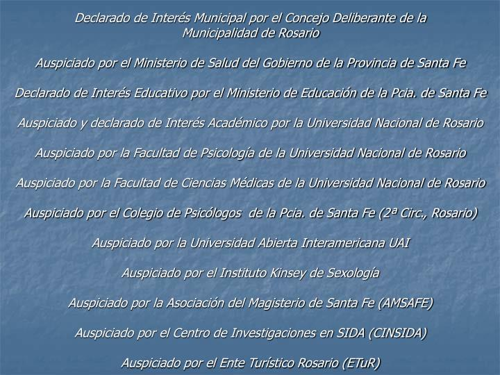 Declarado de Interés Municipal por el Concejo Deliberante de la
