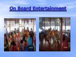 on board entertainment