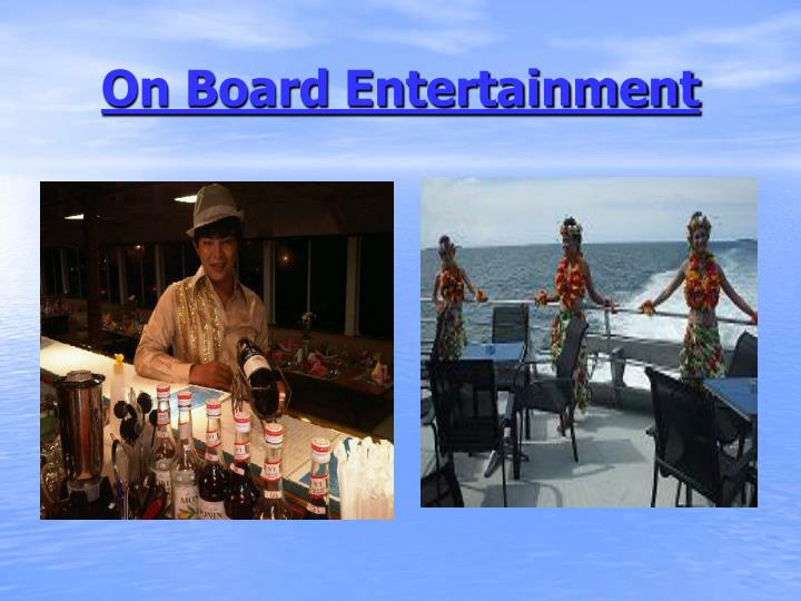 On Board Entertainment
