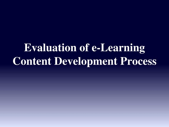 Evaluation of e‑Learning