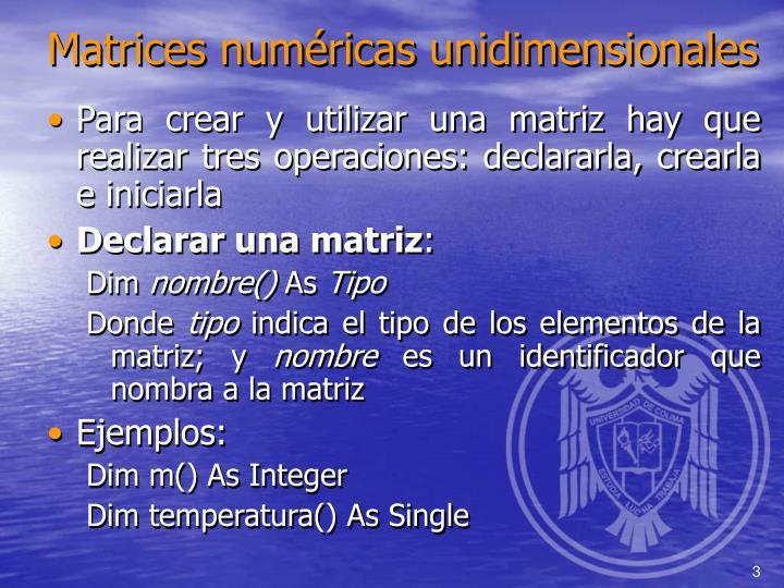 Matrices numéricas unidimensionales