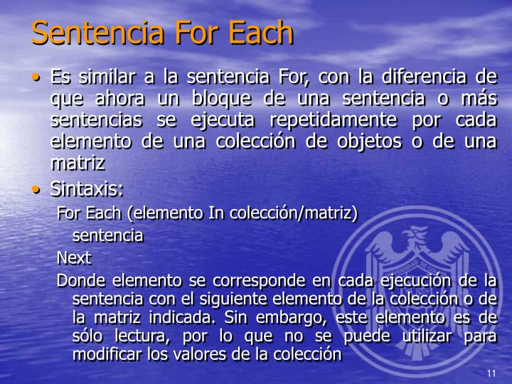 Sentencia For Each