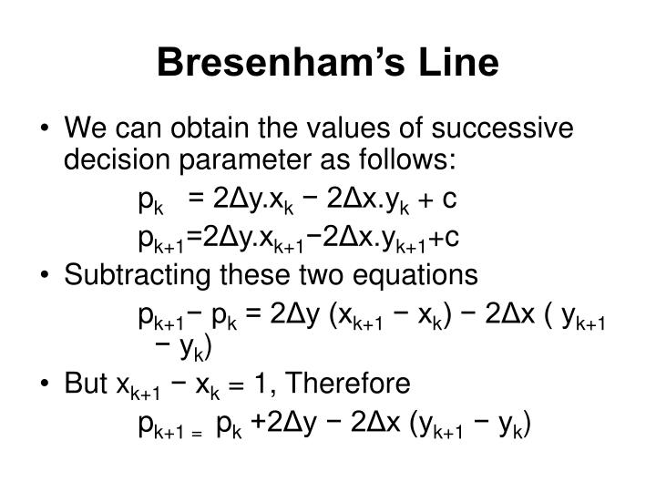 Bresenham Line Drawing Algorithm Decision Parameter : Ppt graphics output primitives powerpoint presentation