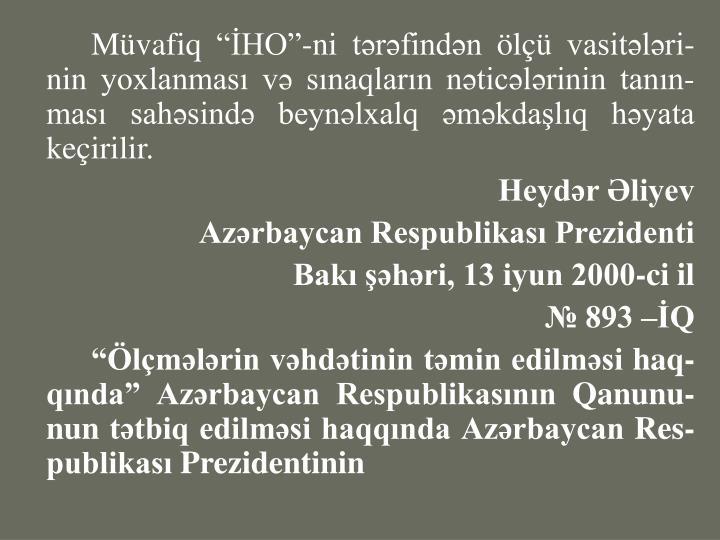 """Müvafiq """"İHO""""-ni tərəfindən ölçü vasitələri"""