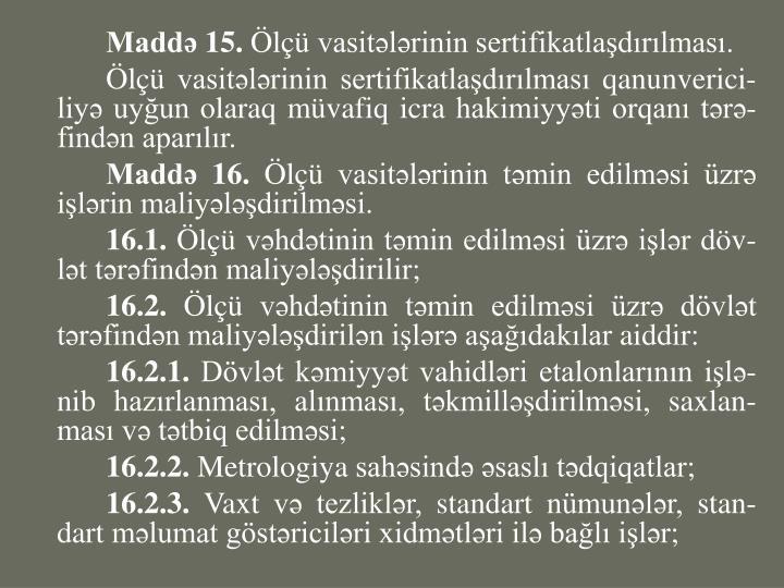 Maddə 15.