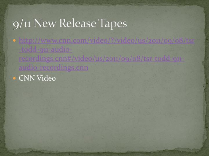 9/11 New Release Tapes