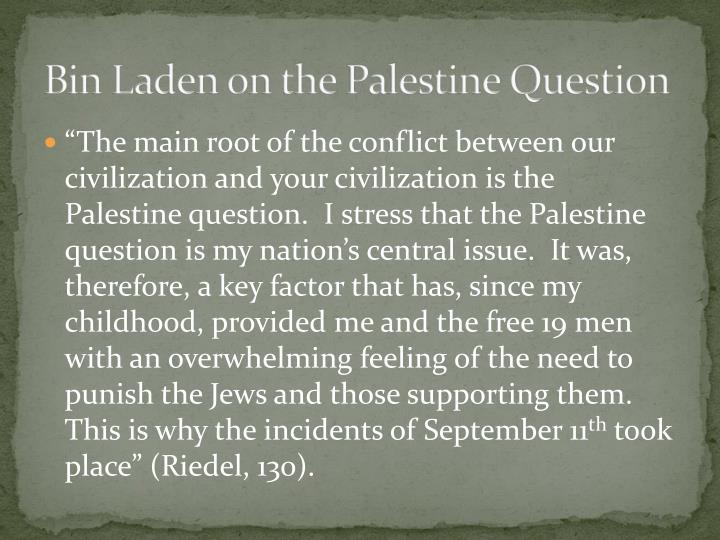 Bin Laden on the Palestine Question
