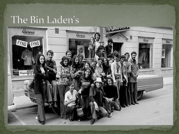 The Bin Laden's
