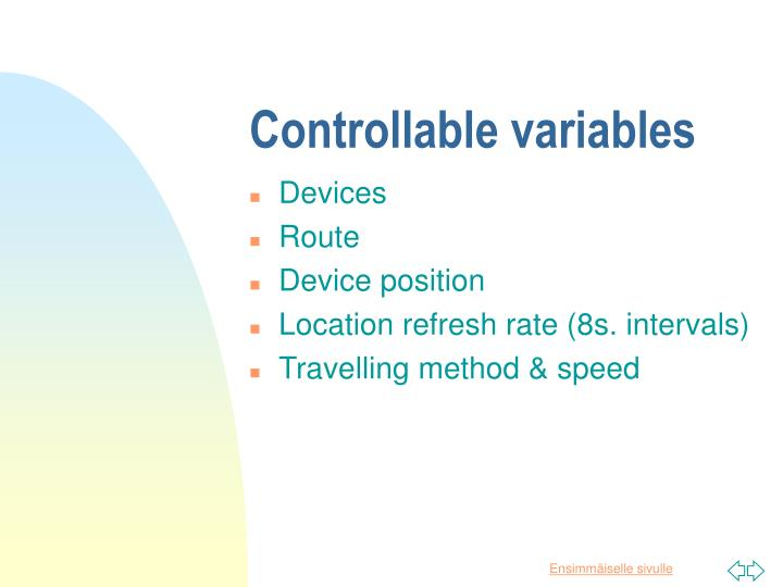 Controllable variables