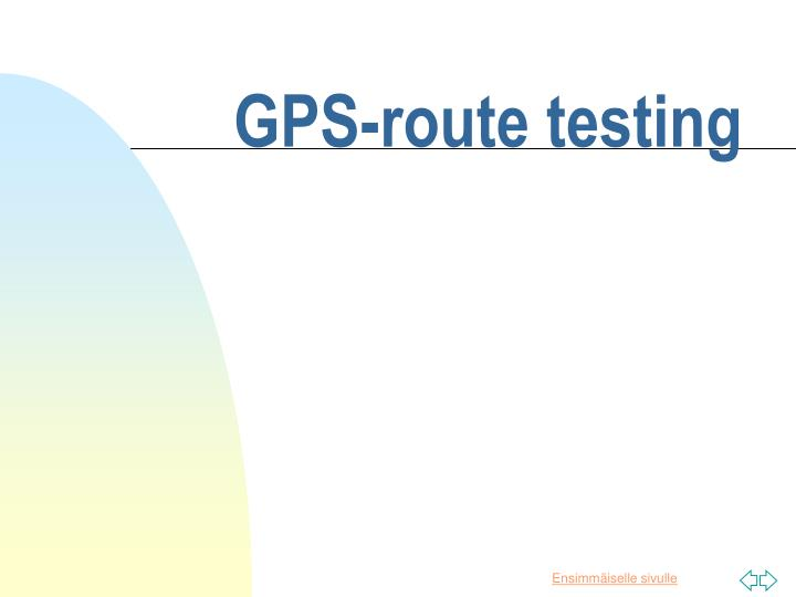 GPS-route testing