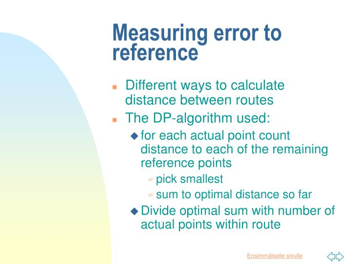 Measuring error to reference