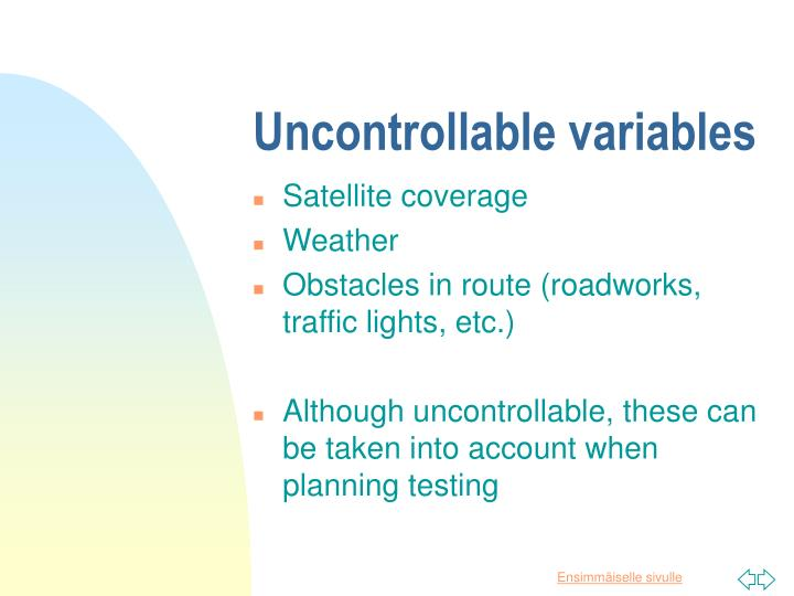Uncontrollable variables