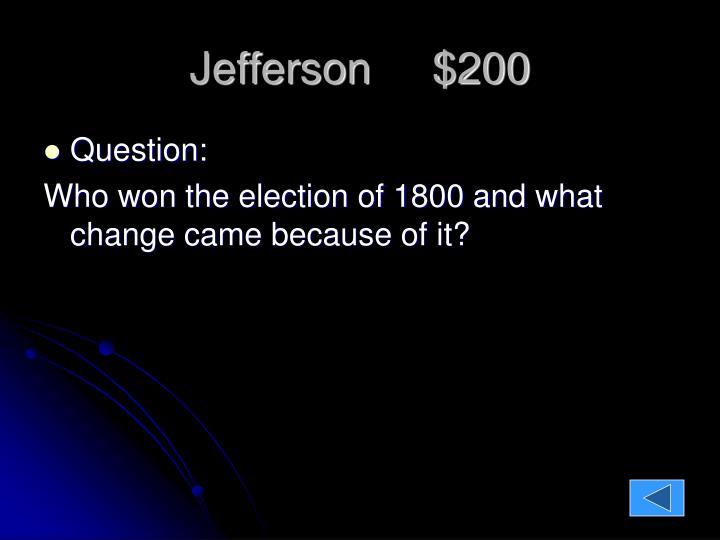 Jefferson     $200