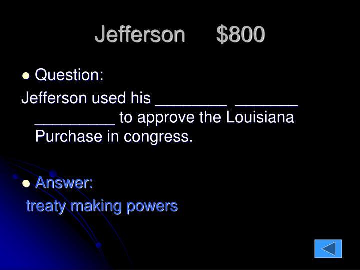 Jefferson     $800