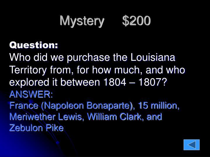Mystery     $200