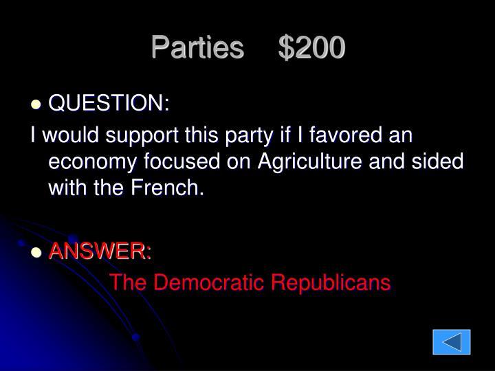 Parties    $200