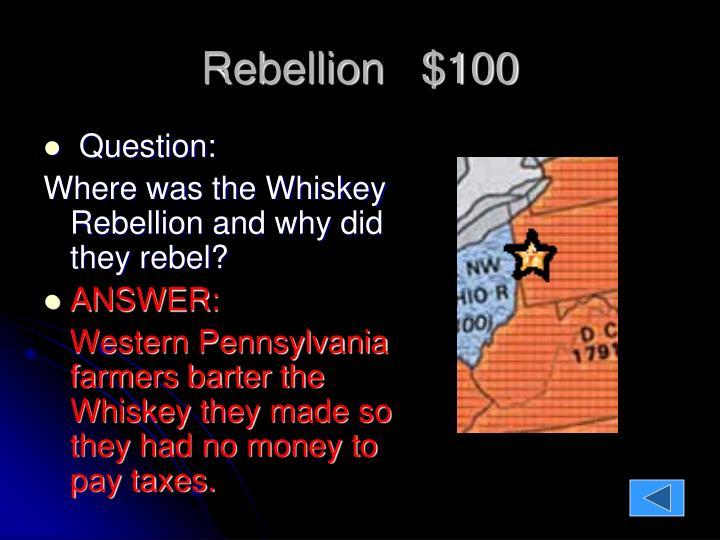 Rebellion   $100