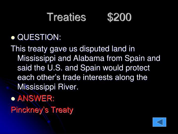 Treaties       $200