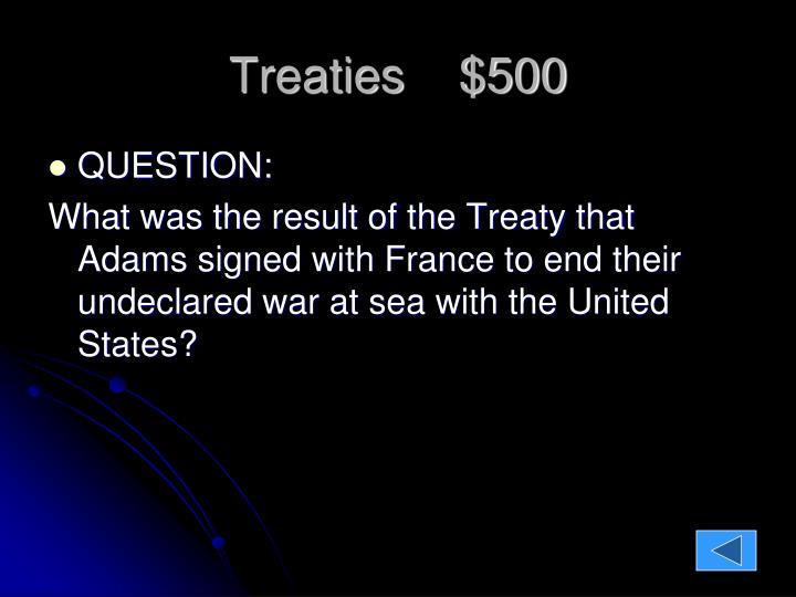 Treaties    $500