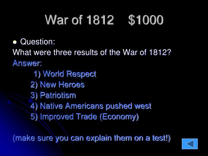 War of 1812    $1000