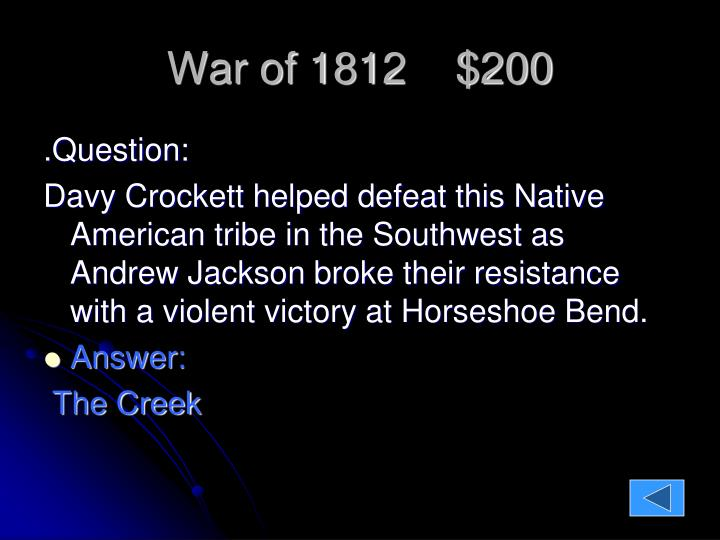War of 1812    $200
