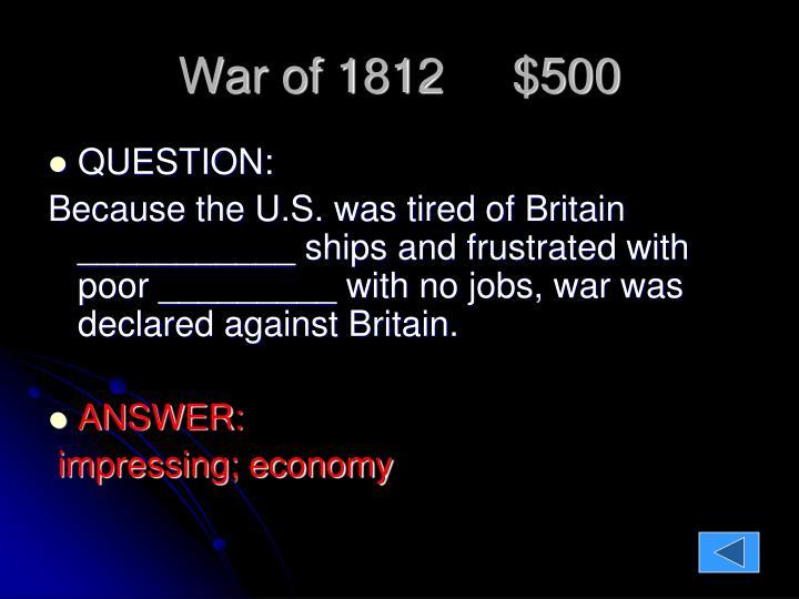 War of 1812     $500