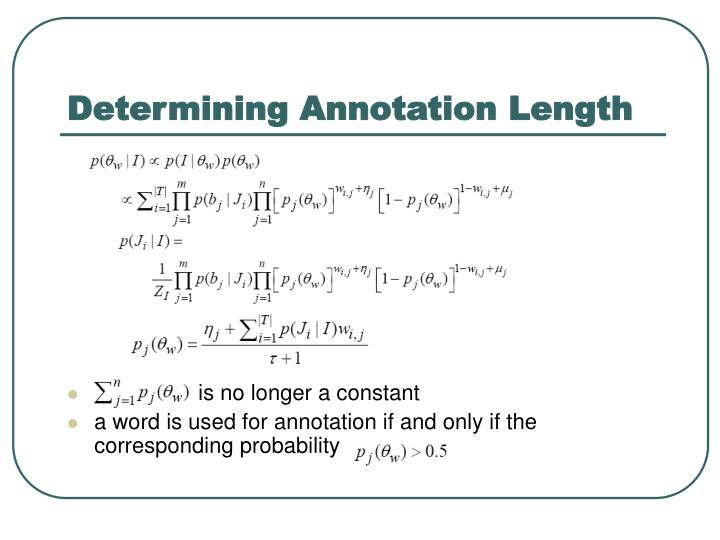 Determining Annotation Length
