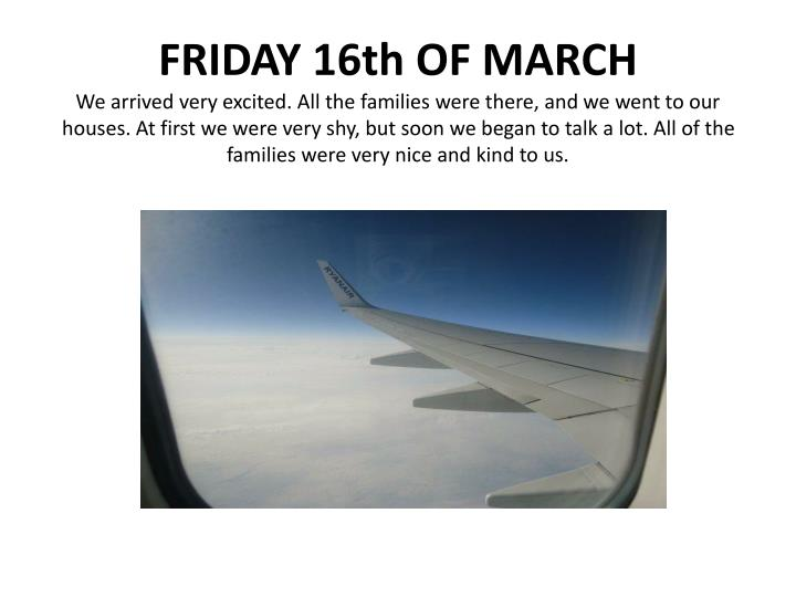 FRIDAY 16th OF MARCH