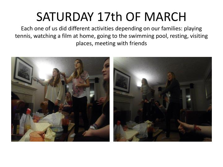 SATURDAY 17th OF MARCH