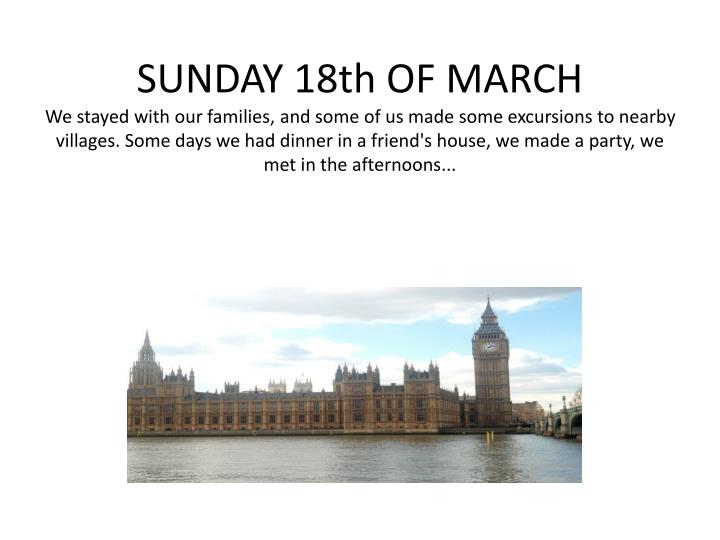 SUNDAY 18th OF MARCH