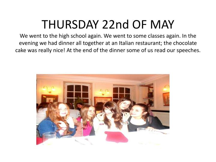 THURSDAY 22nd OF MAY