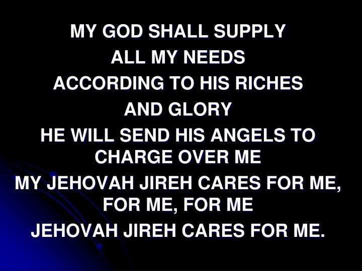 My God shall