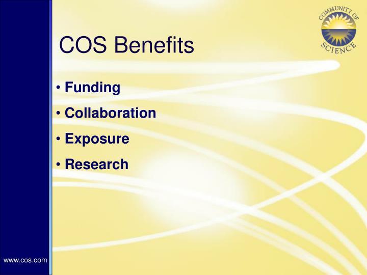 COS Benefits