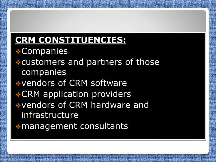 CRM CONSTITUENCIES: