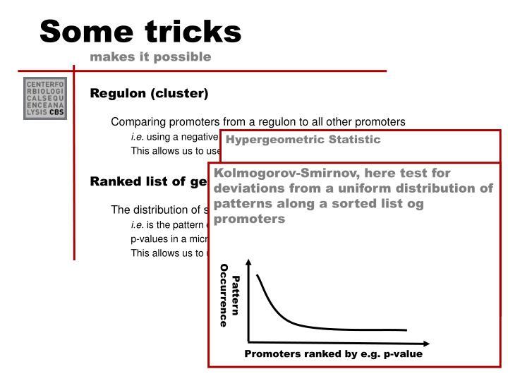 Some tricks