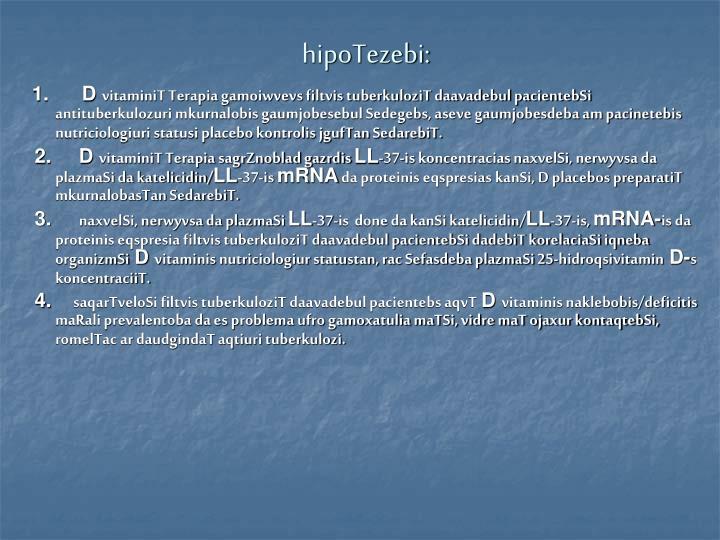 hipoTezebi:
