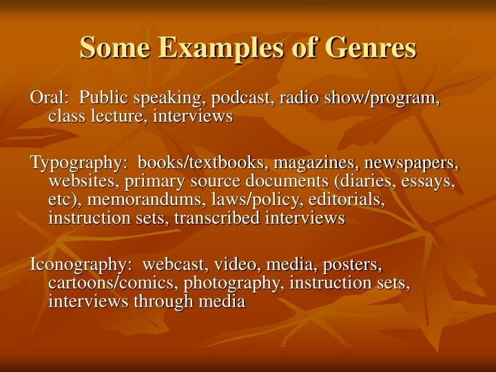 Some Examples of Genres