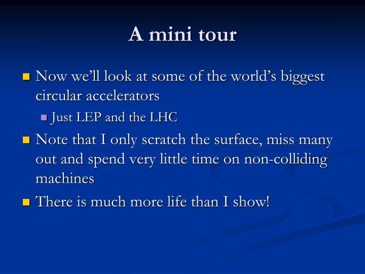 A mini tour