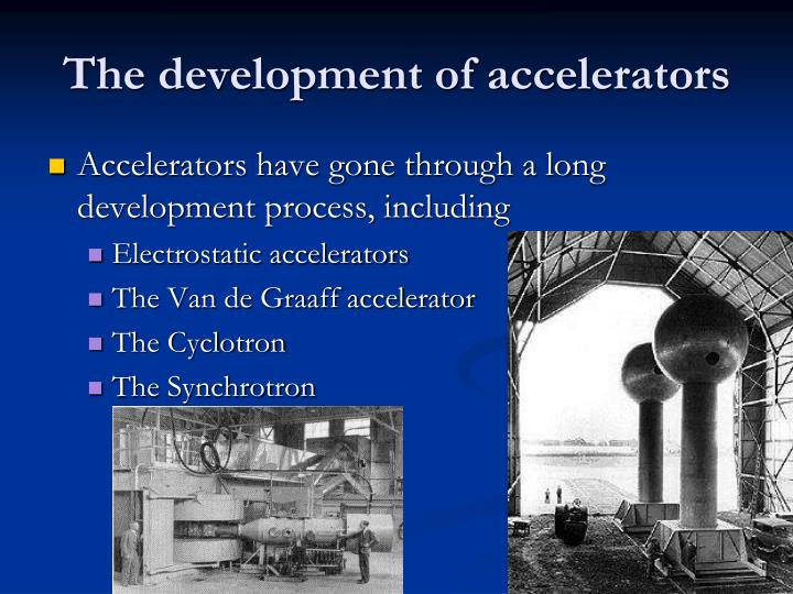 The development of accelerators