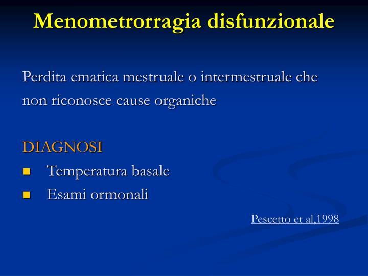 Menometrorragia disfunzionale