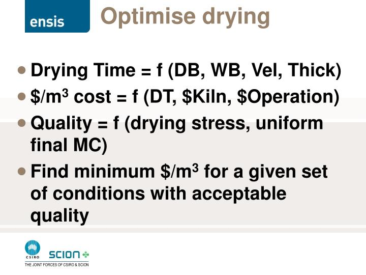 Optimise drying