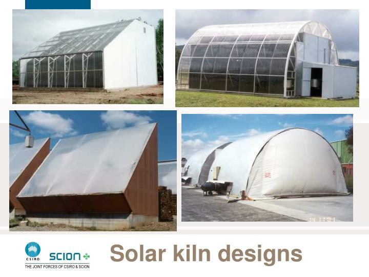 Solar kiln designs