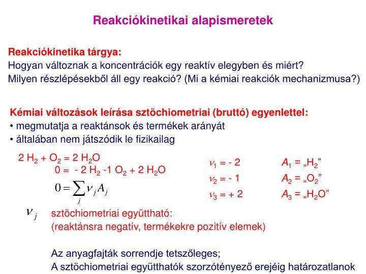 Reakciókinetikai alapismeretek