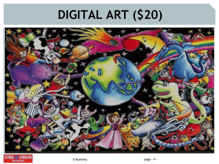 DIGITAL ART ($20)
