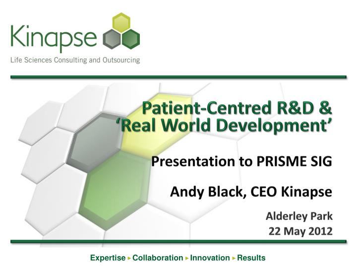 Patient-Centred R&D &