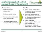 an alternative patient centred approach based in the real world