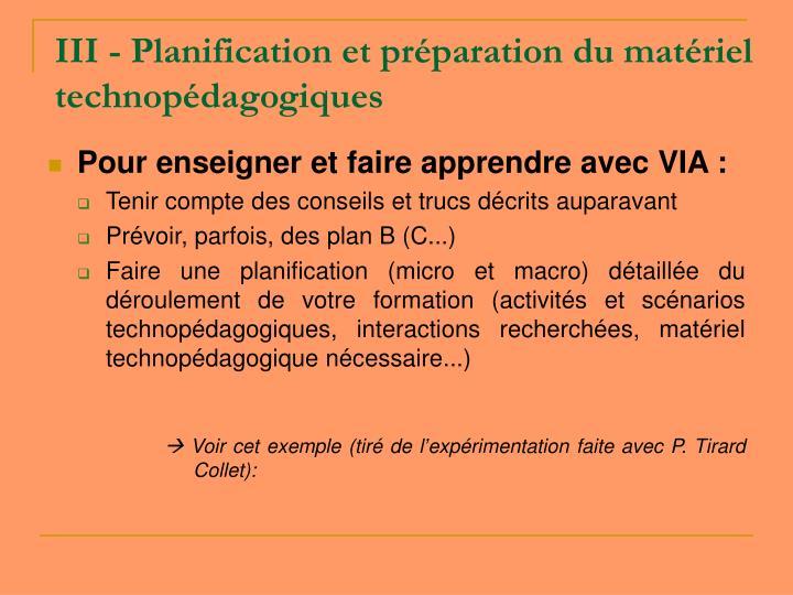 III - Planification et préparation du matériel technopédagogiques
